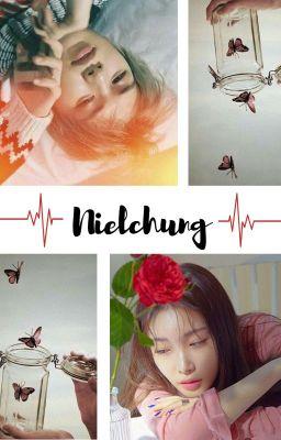 Đọc truyện [Nielchung ver] Ai hiểu được lòng em?
