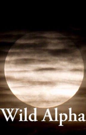 Wild Alpha [REVISING] by WapeulBeibi