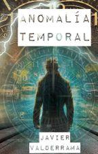 Anomalía Temporal by JavierValderrama1