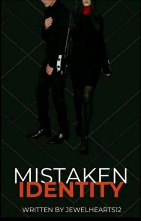 Mistaken Identity  by jewelhearts12