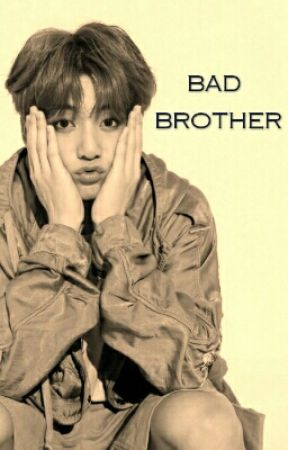 BAD BROTHER by PenieJingga_