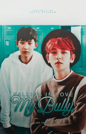 In Love With My Bully by skz_netfelix