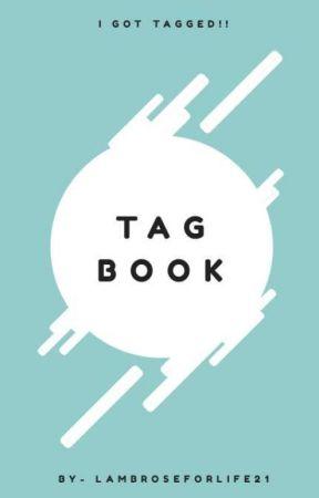 TAG BOOK by LambroseForLife21