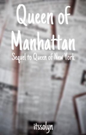 Queen of Manhattan by itssolyn