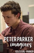 Peter Parker Imagines by celestial-parker