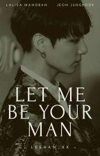 Let Me Be Your Man | LisKook by leehan_xx