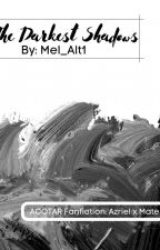 The darkest shadows by Mel_Alt1