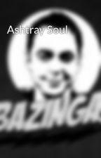Ashtray Soul by skullnano