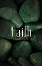 Faith .|. H. J. POTTER ✔ by shesontheloose