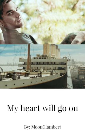 My heart will go on by CharlieGlambert