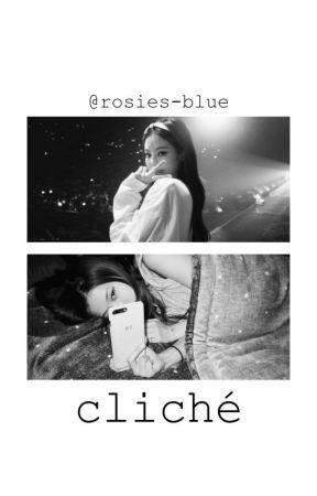 cliché - chaennie. by rosies-blue