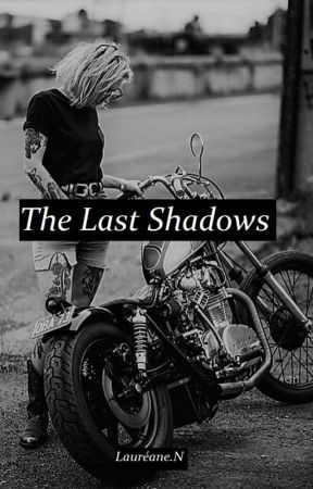 The Last Shadows by Laureane21