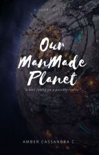 Our Man Made Planet | #PlanetOrPlastic by hollygoodwing