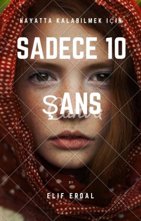SADECE 10 ŞANS by ElifErdal8