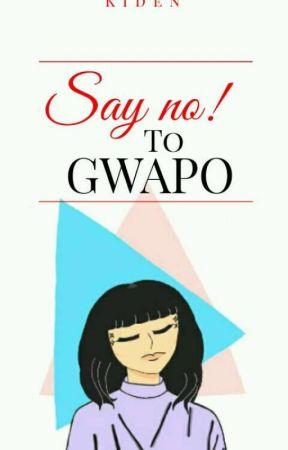 Say No! To Gwapo by kidviola