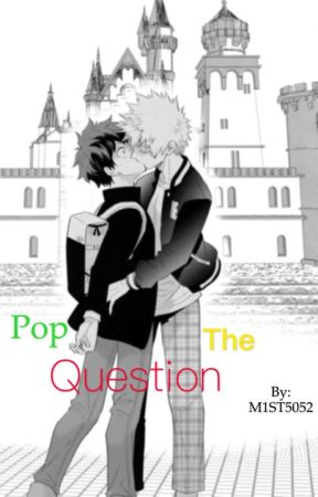 ✨Pop The Question✨ by M1ST5052