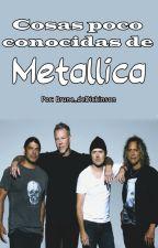 Cosas poco conocidas de Metallica by Brune_deDickinson