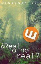 ¿Real o no real? by JONATHARIOJB