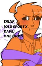 OldSport x Dave oneshots by AIattack
