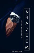 Khadeem - A Muslim Love Story [Editing] by XxLifeInBooksxX