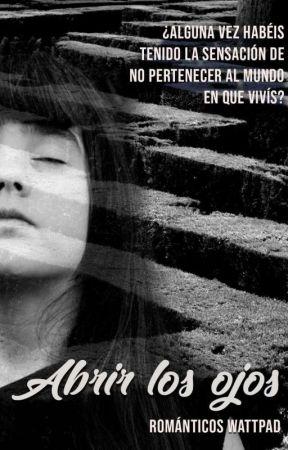 Abrir los ojos  by RomanticosRW