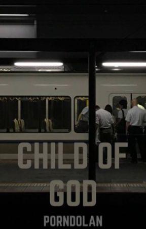 Child of god E.D () by porndolan