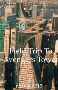 Field Trip to Avengers Tower cover