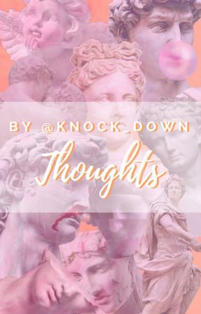 Thoughts by Knock_down