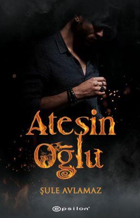 ATEŞİN OĞLU (I) by sulisindunyasi