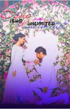 ISHQ UNLIMITED  by itis_Niki