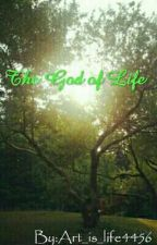 The God of life by Art_is_life4456
