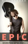 EPIC (Book 1 of the Soundcrush series) cover