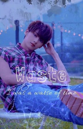 Waste | Jun X Reader by AleksB6