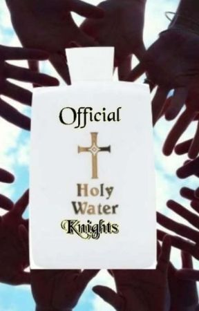The HoLy KnIgHt Amendments *NOT COMPLETED* by OfficialHolyWater