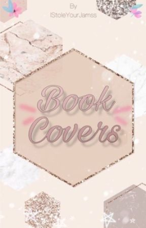 Book Covers by IStoleYourJamss
