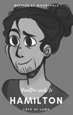 Hamilton Reacts to Hamilton by MoonyRulz