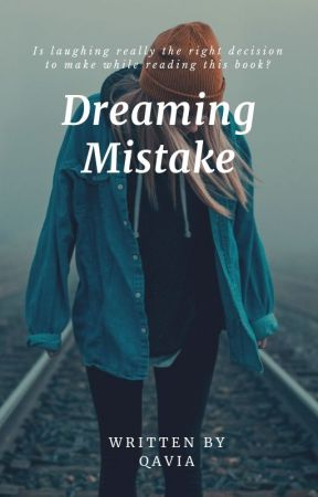 Dreaming mistake by Qavia_