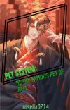 PET SYSTEM: BE THE FAMOUS PET OF ALL! cover