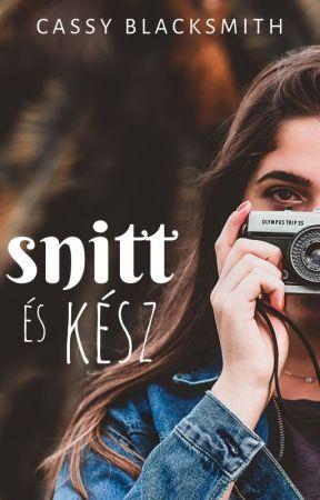 Snitt és kész - //Befejezett// by cassyblacksmith