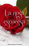 La rosa escocesa cover