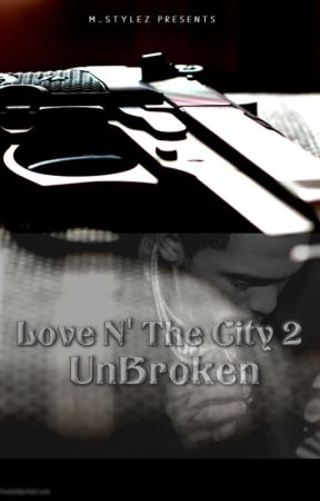 Love N' The City 2 + UnBroKen by m_stylez