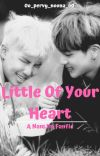 Little Of Your Heart (NamJin Fanfic) ✔ cover