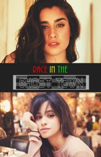 Race in the Ghost Town (Short Fic) cover