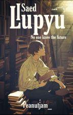 I Saed Lupyu [TAMAT] by Peanutjam_