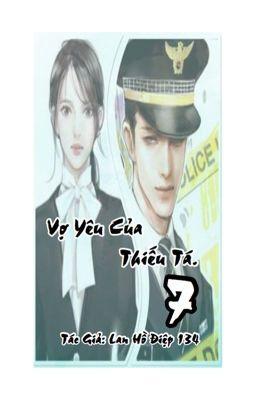Đọc truyện Vợ Yêu Của Thiếu Tá. ( Ngôn tình, Quân Nhân, Hắc Bang, HE, Sung)