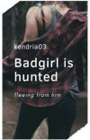 Badgirl is hunted cover