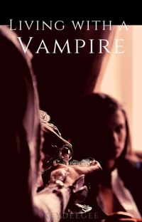 Living with a Vampire (Completed) cover