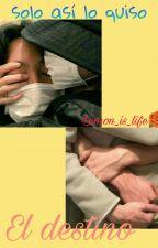 Solo el destino lo quiso (yoonseok) by -lemon_is_life-