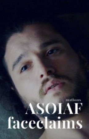 ASOIAF faceclaims by mathous