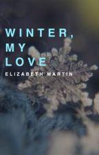 Winter, My Love by TurquoiseSakura